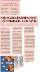 Criptovalute, i paletti Ue: «No ai divieti, sì alle regole»